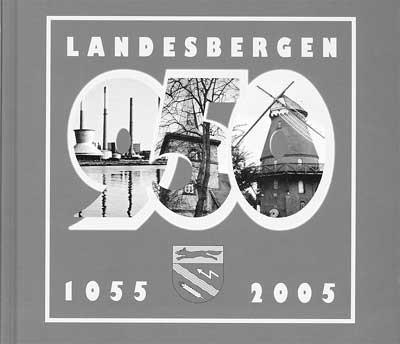 """Das Deckblatt des """"Buches zum Fest"""": Landesbergen feiert vom 23. bis 26. Juni 950 Jahre."""
